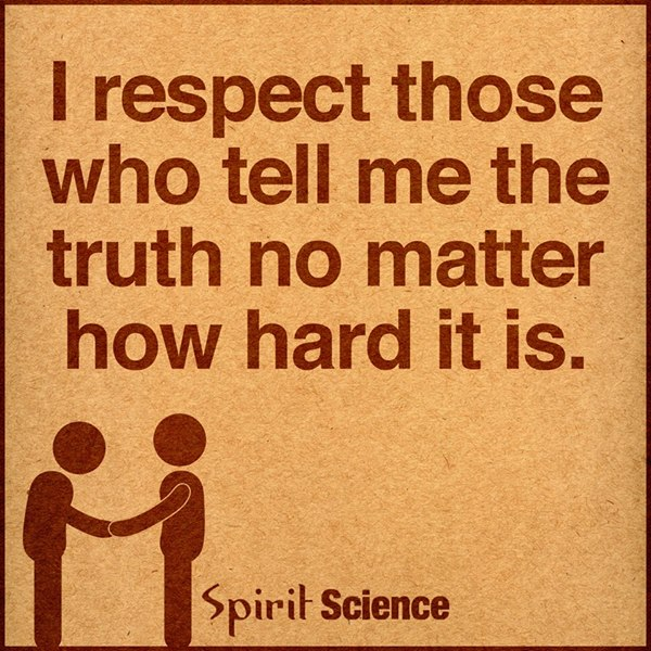 True Friends Tell The Truth - Even When It Hurts